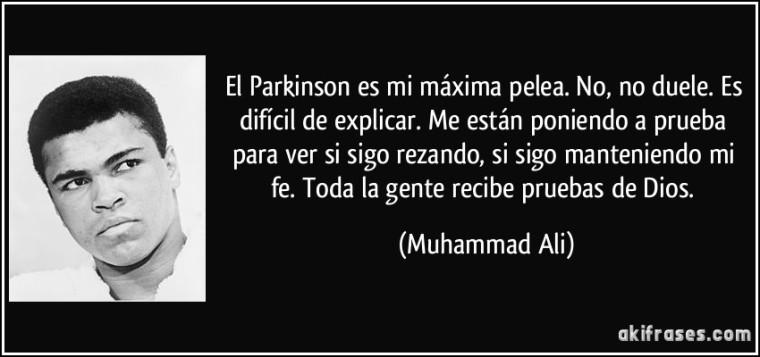 frase-el-parkinson-es-mi-maxima-pelea-no-no-duele-es-dificil-de-explicar-me-estan-poniendo-a-muhammad-ali-195111 (1)